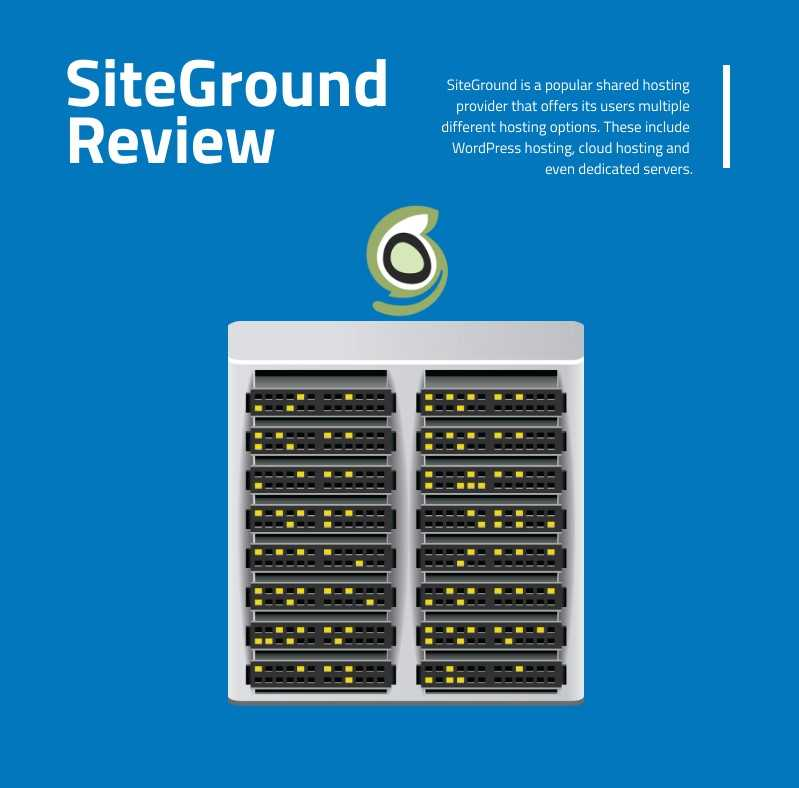 SiteGround Review: A Complete overview of Pros and Cons